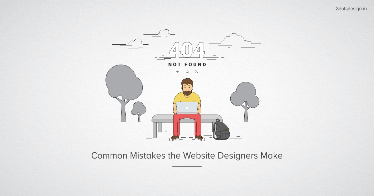 Mistakes the Website Designers Make