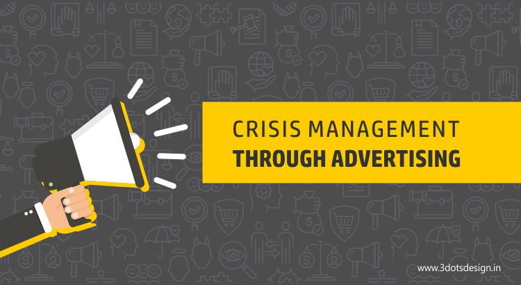 Crisis management through Advertising