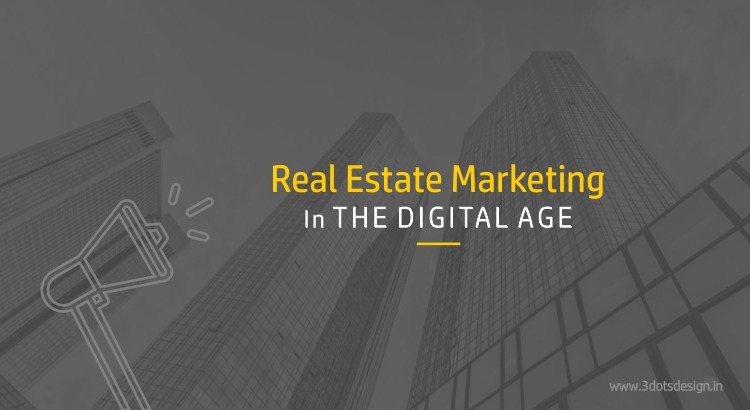 Real estate marketing in the digital age