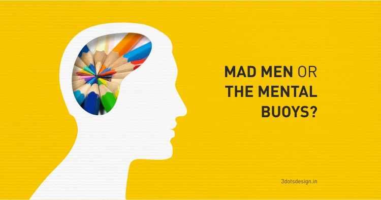 Mad Men or The Mental Buoys?