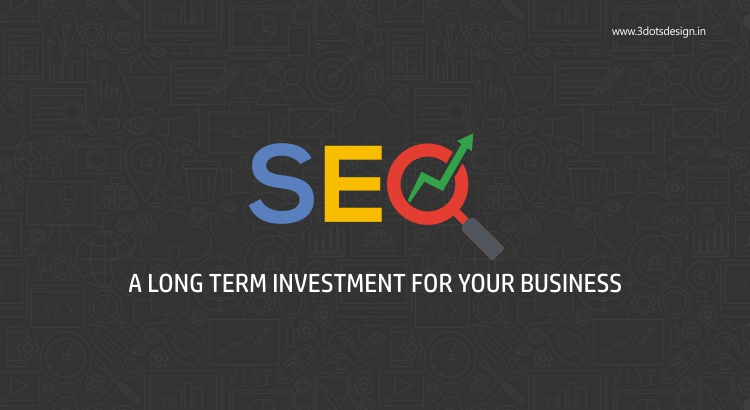 SEO a long term investment for your business