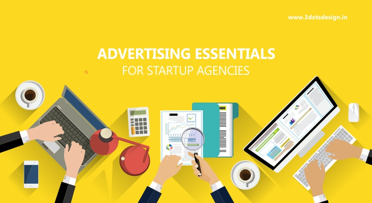 Advertising essentials for startup agencies