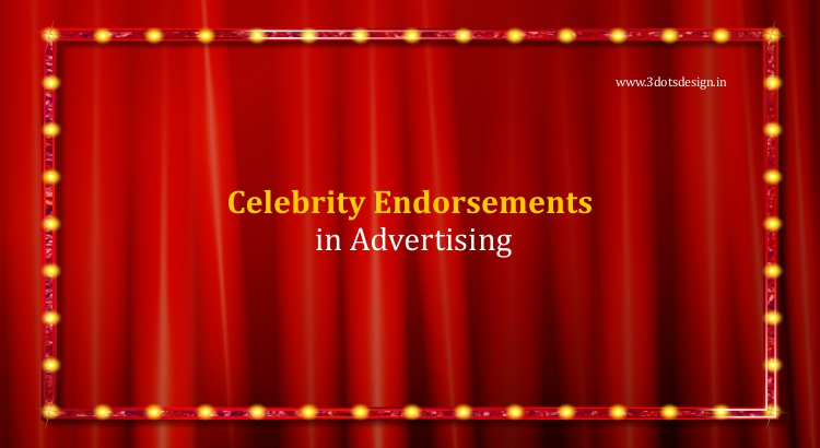 Celebrity Endorsements in Advertising