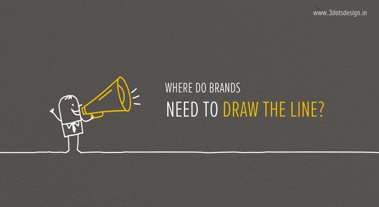 Where do brands draw the line
